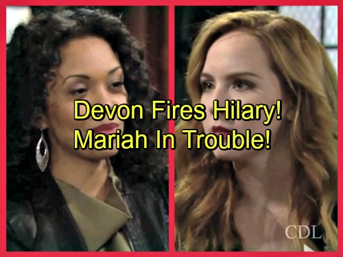 The Young and the Restless Spoilers: Devon Fires Hilary From GC Buzz For Dylan Stunt - Mariah Hilary's Next Target