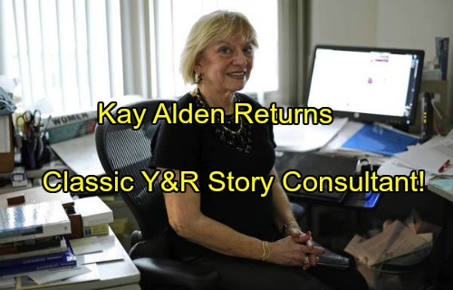 The Young and the Restless Spoilers: Kay Alden Hired as Story Consultant - Y&R Gambles On Old-School Push