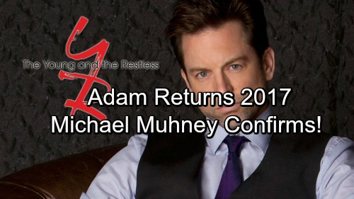 The Young and the Restless Spoilers: Adam Newman Alive and Coming To Genoa City - Michael Muhney Confirms Y&R 2017 Return