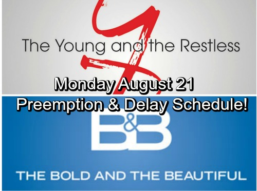 The Young and the Restless Spoilers: Y&R Preempted Monday, August 21 and B&B New Time Slot Due To CBS Solar Eclipse Coverage