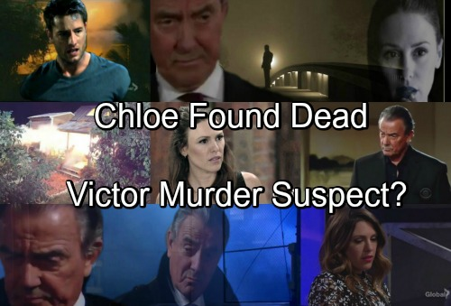 The Young and the Restless Spoilers: Chloe Found Dead – Victor Newman a Murder Suspect?