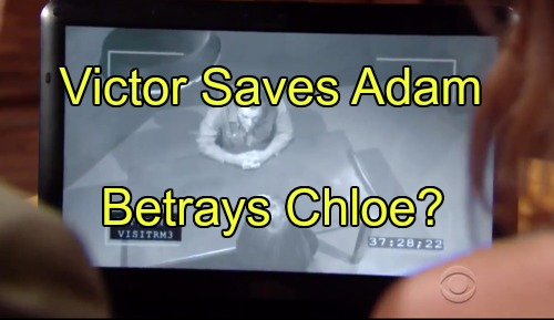 'The Young and the Restless' Spoilers: Victor Saves Adam in Shocking Trial Twist, Betrays Chloe - Gains Control of Son?