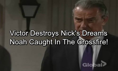 The Young and the Restless Spoilers: Victor's Plot Destroys Nick's Dreams, Causes Financial Ruin – Furious Noah Caught in Chaos