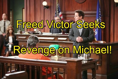 The Young and the Restless Spoilers: Victor Seeks Revenge on Michael for Throwing His Case