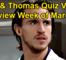 https://www.celebdirtylaundry.com/2021/the-bold-and-the-beautiful-spoilers-week-of-march-8-preview-thomas-finn-demand-truth-from-vinny-steffys-baby-paternity/