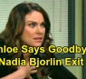https://www.celebdirtylaundry.com/2019/days-of-our-lives-spoilers-chloe-says-goodbye-to-salem-nadia-bjorlin-exit-looms-amazing-offer-brings-life-changing-decision/