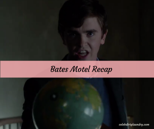 "Bates Motel Recap 3/13/17: Season 5 Episode 4 ""Hidden"""