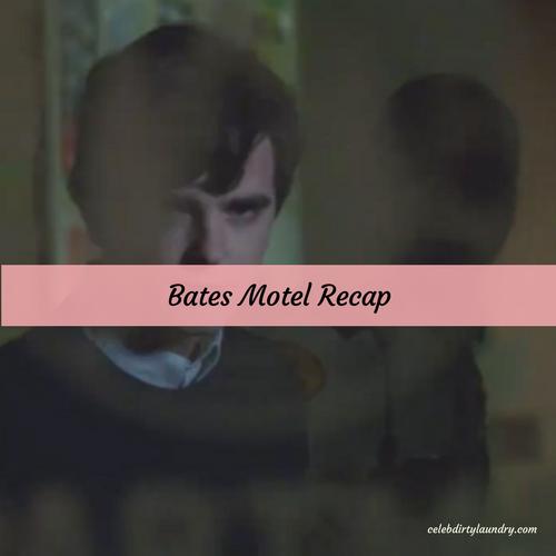 """Bates Motel Recap 4/10/17: Season 5 Episode 8 """"The Body"""""""