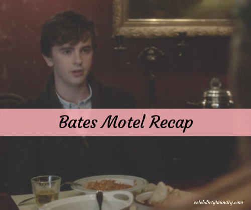 "Bates Motel Recap 3/6/17: Season 5 Episode 3 ""Bad Blood"""