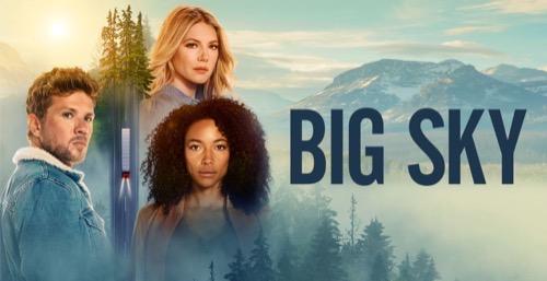 "Big Sky Premiere Recap 11/17/20: Season 1 Episode 1 ""Pilot"""