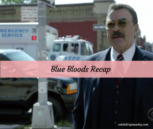 "Blue Bloods Recap 3/10/17: Season 7 Episode 17 ""Shadow of a Doubt"""