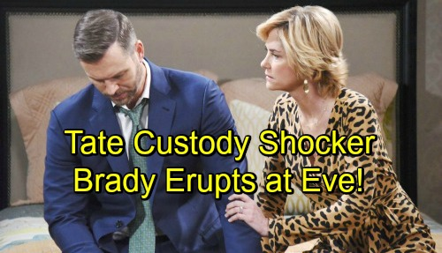 Days of Our Lives Spoilers: Brady's Rage Erupts as Eve's Lies Are Exposed – Tate Custody Shocker Brings Explosive Fallout