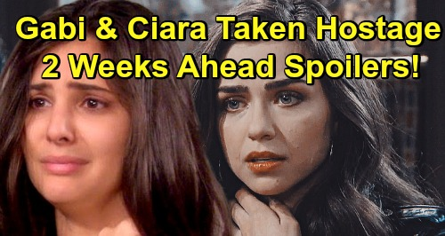 Days of Our Lives Spoilers: 2 Weeks Ahead - Ciara and Gabi Held Captive by El Fideo Cartel Member – Deadly Hostage Crisis