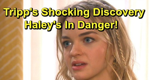 Days of Our Lives Spoilers: Tripp's Shocking Claire Discovery – Haley's in Danger