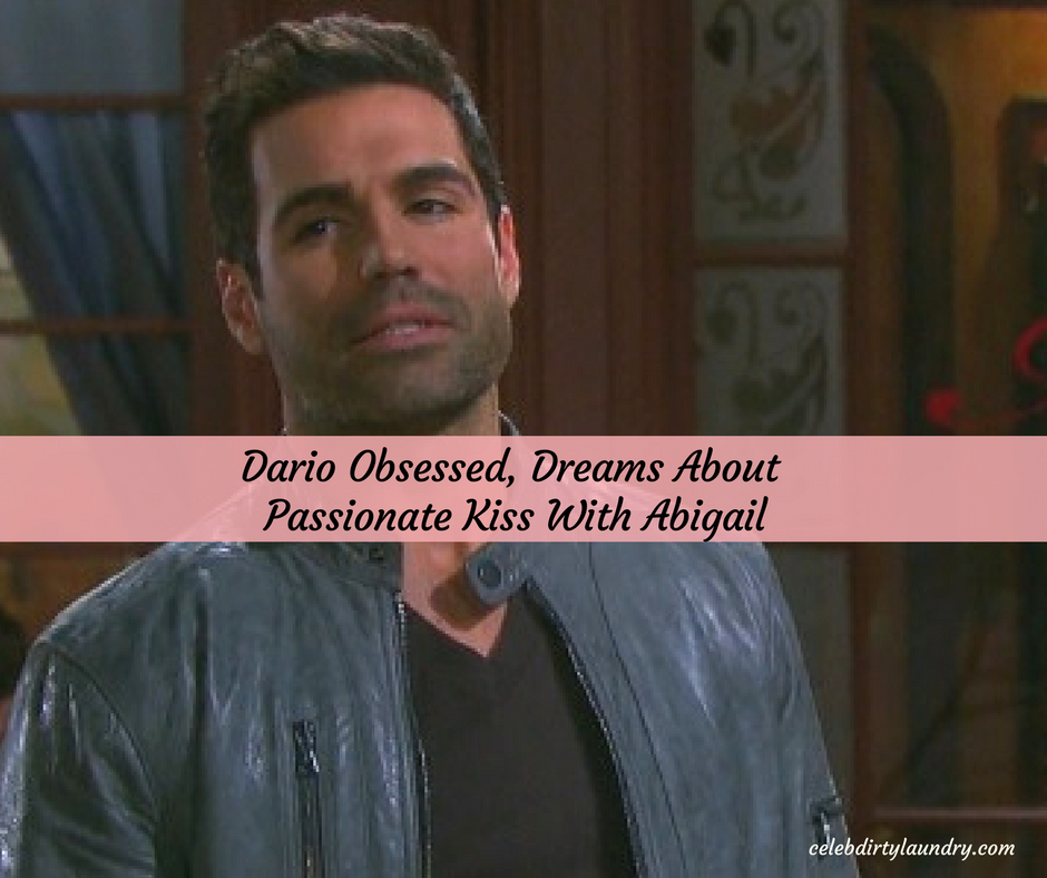 Days of Our Lives Spoilers: Dario Obsessed, Fantasizes Kissing Abigail, Desires Out Of Control – Chad and Gabi Struggle