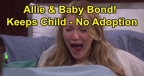 Days of Our Lives Spoilers: Allie & Baby Bond After Birth, Mom Can't Give Up Child – Rafe, Will & Sonny Lose Adoption Chance?