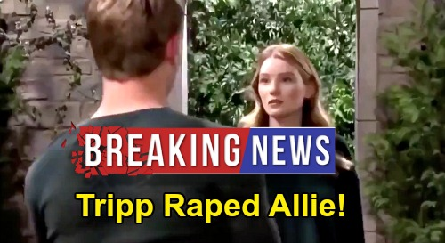 Days of Our Lives Spoilers: Allie Remembers Tripp Raped Her – Faces Horrible Memory Flood of What Led to Pregnancy