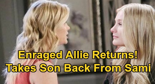 Days of Our Lives Spoilers: Allie Returns After Sami's Baby Grab – Claire's Shocking News Forces Mom to Take Back Son