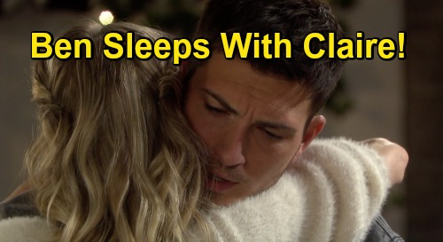 Days of Our Lives Spoilers: Ben Sleeps with Claire Before Ciara Returns – New 'Cin' Story?