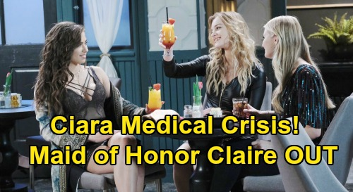 Days of Our Lives Spoilers: Ciara's Medical Crisis Puts Wedding in Jeopardy, Ben Freaks – Accused Claire OUT as Maid of Honor