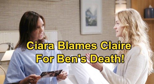 Days of Our Lives Spoilers: Ciara Blames Claire & Marlena For Ben's Death – Funeral Follows Wedding Disaster?
