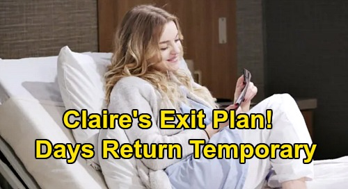 Days of Our Lives Spoilers: Claire's Exit Plan Revealed, Return Temporary – What to Expect Before Olivia Rose Keegan Leaves DOOL