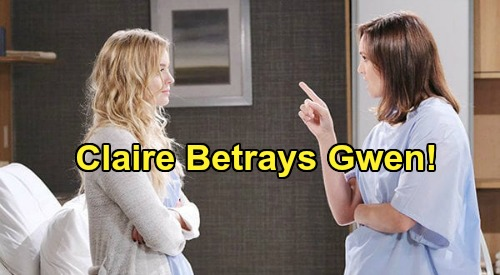 Days of Our Lives Spoilers: Claire Betrays Gwen - Shocking Reveal to Ciara & Ben – Sets Up Gabi's Rescue For Jake