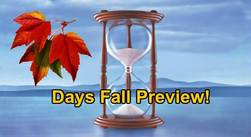Days of Our Lives Spoilers: DOOL Fall Preview, What to Expect This Autumn – Major Exits, Brutal Blowups and Huge Surprises
