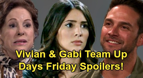 Days of Our Lives Spoilers: Friday, July 3 – Gabi & Vivian Team Up for Stefan – Will & Sonny's Sad Daddy News