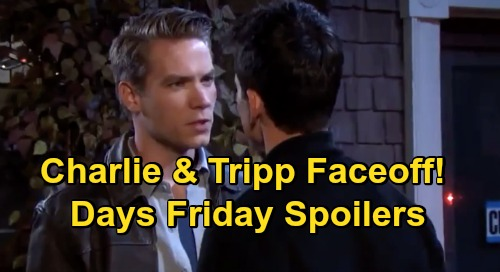 Days of Our Lives Spoilers: Friday, October 16 – Charlie & Tripp Fierce Faceoff – Claire Grieves Ciara – Kayla's DNA Plan