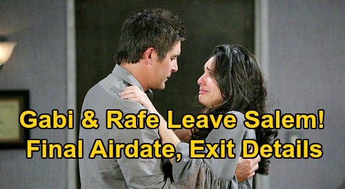 Days of Our Lives Spoilers: Gabi & Rafe's Emotional Goodbye to Salem – See Final Airdate, New Exit Details