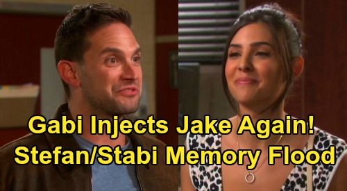 Days of Our Lives Spoilers: Gabi Stabs Jake with Real Serum Injection – Stefan DiMera and 'Stabi' Loves Memories Follow?