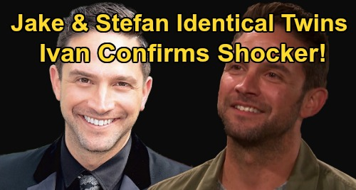 Days of Our Lives Spoilers: Jake & Stefan Are Identical Twins – Ivan Confirms Double DiMera Bombshell
