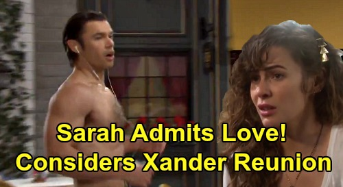 Days of Our Lives Spoilers: Marlena Pushes Sarah to Admit Love for Xander – Sarah Forced to Consider 'Xarah' Reunion
