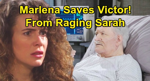 Days of Our Lives Spoilers: Marlena Saves Victor From Raging Sarah - Grieving Mother Out Of Control