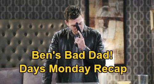 Days of Our Lives Spoilers: Monday, October 26 Recap - Ben's Bad Dad - John Finds Orpheus - Evan's Breakdown
