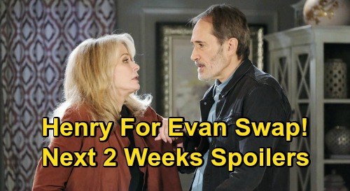 Days of Our Lives Spoilers Next 2 Weeks: Evan For Henry Swap - Ben Avenges Ciara's Death – Claire Rescues Charlie - Jan Attacks Belle