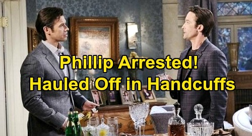 Days of Our Lives Spoilers: Phillip Arrested at Welcome Home Dinner, Hauled Off in Handcuffs – Xander's Plan Infuriates Sarah