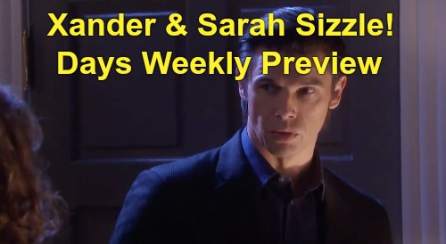 Days of Our Lives Spoilers Preview: Week of August 3 - Sarah & Xander Sizzle - Twins Shocker - Eve Brings Necktie Killer Back