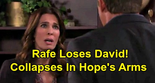 Days of Our Lives Spoilers: Rafe Crumbles in Hope's Arms After Losing David Custody – Heartbroken Hope Comforts Devastated Dad