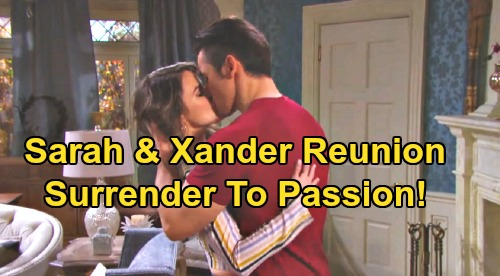 Days of Our Lives Spoilers: Sarah Surrenders to Xander Passion – Sweet & Sizzling 'Xarah' Reunion But Can They Last?