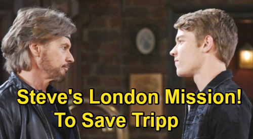 Days of Our Lives Spoilers: Steve Heads to London, Retraces Tripp & Allie's Steps – Finds Charlie Attacker Clues?