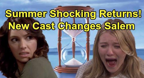 Days of Our Lives Spoilers: Summer Shocking Returns - New Cast Changes Salem Forever