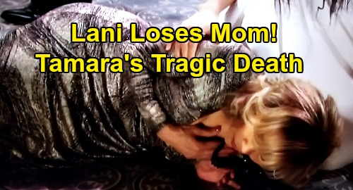 Days of Our Lives Spoilers: Tamara's Death Reignites Lani's Pregnancy Fears – Loses Mom, Fears She'll Lose Baby, Too