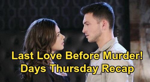 Days of Our Lives Spoilers: Thursday, August 20 Recap - Ciara & Ben Last Loving - Anniversary Murder Demand - Gabi Says NO to Ari's Move