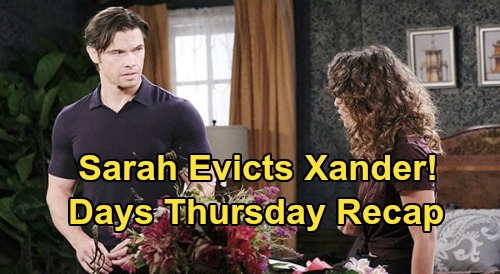 Days of Our Lives Spoilers: Thursday, June 25 Recap - Sarah Makes Xander Move Out - Allie Picks Rafe To Adopt Her Baby