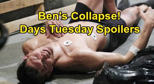Days of Our Lives Spoilers: Tuesday, August 4 – Ben Collapses During Getaway – Chloe Spills, Ciara & Hope Rush to Eve's Lair