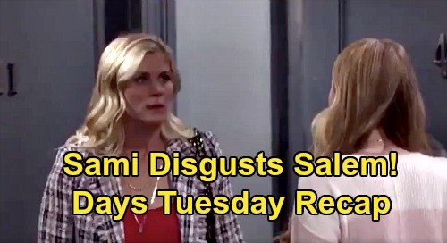 Days of Our Lives Spoilers: Tuesday, July 28 Recap - Sami Disgusts Salem - Clyde Suggests Orpheus The Bomber - Ben's Horror