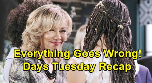 Days of Our Lives Spoilers: Tuesday, June 30 Recap - Whatever Can Go Wrong, Does Go Wrong!