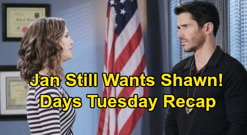 Days of Our Lives Spoilers: Tuesday, September 29 Recap - Jan Wants Shawn - Philip Arrested - Allie Admits Sleeping With Tripp